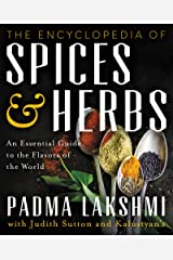 The Encyclopedia of Spices and Herbs: An Essential Guide to the Flavors of the World Kindle Edition
