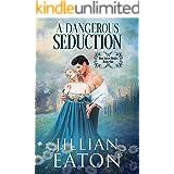 A Dangerous Seduction (Bow Street Brides Book 1)