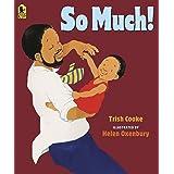 So Much!
