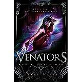 Venators: Magic Unleashed (The Venators Series Book 1)