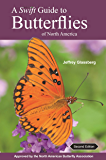 A Swift Guide to Butterflies of North America: Second Edition (English Edition)