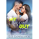 My Aussie Guy (My Guy Series, Book 2)