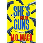 She's Got the Guns (The Suite #45 Series Book 1)