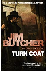 Turn Coat: The Dresden Files, Book Eleven (The Dresden Files series 11) Kindle Edition