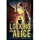 Looking for Alice: A Gunvor Ström Novel
