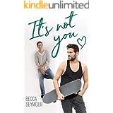 It's Not You (True-blue Book 6)