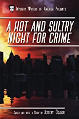 A Hot and Sultry Night for Crime (Mystery Writers of America Presents: MWA Classics Book 1) Kindle Edition