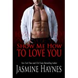 Show Me How to Love You: Naughty After Hours, Book 10