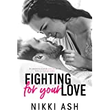Fighting For Your Love: a Single Mom Romance (Fighting Series Book 4)