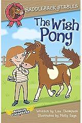 The Wish Pony (Saddleback Stables Book 1) Kindle Edition