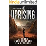 Uprising: Stone the Crows Book Two (A Dystopian Thriller in a Post-Apocalyptic World)