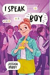 I Speak Boy Kindle Edition