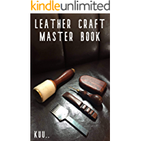 LEATHER CRAFT MASTER BOOK 改訂版: 初めてのレザークラフト! (AGR publishing…
