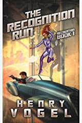 The Recognition Run: Recognition Book 1 Kindle Edition