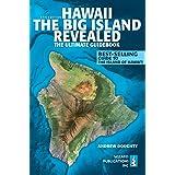 Hawaii: The Big Island Revealed (Hawaii the Big Island Revealed)