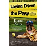 Laying Down the Paw (A Paw Enforcement Novel Book 3)