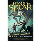 The Blood of the Spear: An Epic Fantasy Adventure (The Eye of Eternity Book 1)