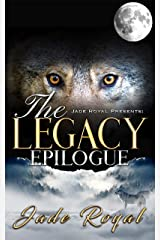 The Legacy Epilogue (Legacy Pack Spin off) Kindle Edition