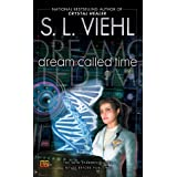 Dream Called Time: A Stardoc Novel: 10