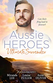 Aussie Heroes Ultimate Surrender/The Billionaire's Ruthless Affair/Kidnapped for the Tycoon's Baby/The Party Dare (Rich, Ruth