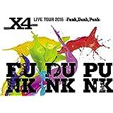X4 LIVE TOUR 2016 -Funk,Dunk,Punk- [DVD]