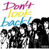 Don't look back! (通常盤Type-B) (Amazon限定オリジナル特典なし)