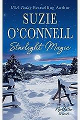 Starlight Magic (Northstar Book 7) Kindle Edition