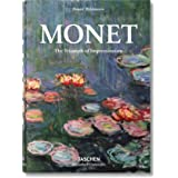 Monet or the Triumph of Impressionism (Bibliotheca Universalis)