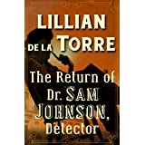 The Return of Dr. Sam Johnson, Detector (The Dr. Sam Johnson Mysteries Book 3)