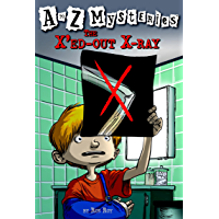 A to Z Mysteries: The X'ed-Out X-Ray (English Edition)