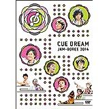 CUE DREAM JAM-BOREE 2014【Loppi・HMV限定版】予約限定スペシャルCD付き
