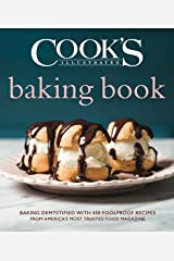 Cook's Illustrated Baking Book Kindle Edition