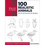 Draw Like an Artist: 100 Realistic Animals: Step-by-Step Realistic Line Drawing **A Sourcebook for Aspiring Artists and Desig