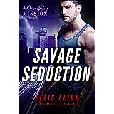 Savage Seduction: A Dire Wolf Shifter Romance Adventure (The Devil's Dires Series Book 3)