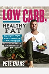 Low Carb, Healthy Fat Kindle Edition
