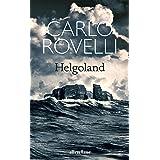 Helgoland: The Sunday Times bestseller