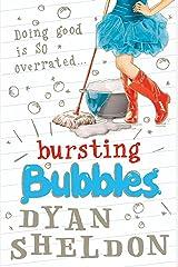 Bursting Bubbles Kindle Edition