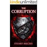 The Corruption: A YA Urban Fantasy Superhero Novel: (Hasea Chronicles Book 2)
