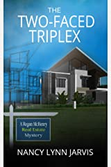 The Two-Faced Triplex: A Regan McHenry Real Estate Mystery (Regan McHenry Real Estate Mysteries Book 7) Kindle Edition