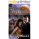 Crimson Moon Hideaway: Dragon Dreaming (Dragon Intelligence Agency Book 2)