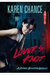 Lover's Knot (Dorina Basarab series) Kindle Edition