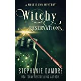 Witchy Reservations: A Paranormal Cozy Mystery (Mystic Inn Mystery Book 1)