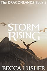 Storm Rising (Dragonlands Book 2) Kindle Edition