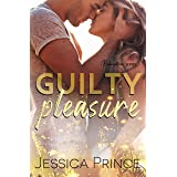 Guilty Pleasure: A Small-Town Second Chance Romance (Redemption Book 4)