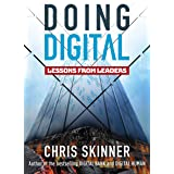 Doing Digital: Lessons from Leaders