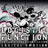 LOGISTIC FUNCTION〜VOCALOID SONGS COMPILATION〜【初回限定DVD付】