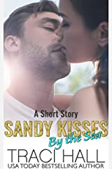 Sandy Kisses by the Sea: A Great Beach Read Kindle Edition