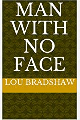Man With No Face Kindle Edition