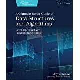 A Common-Sense Guide to Data Structures and Algorithms, 2e: Level Up Your Core Programming Skills
