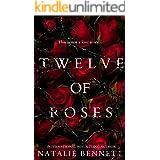 Twelve of Roses: A Dark Standalone